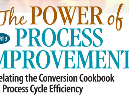 The Conversion Cookbook & Process Improvement
